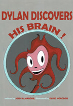 Dylan Discovers His Brain!