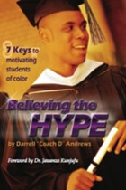 Believing the HYPE - 7 Keys to Motivating Students of Color