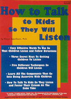 How to Talk to Kids so They Will Listen