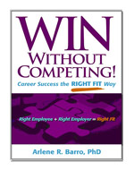 Win Without Competing!: Career Success the Right Fit Way