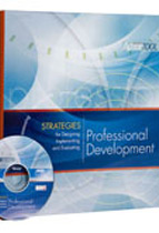 Strategies for Designing, Implementing, and Evaluating Professional Development: An ASCD Action Tool