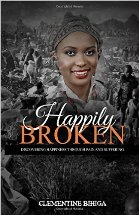 Happily Broken: Discovering Happiness Through Pain and Suffering