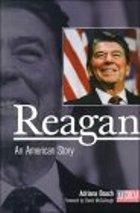 Reagan: An American Story