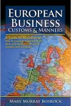 European Business Customs & Manners: A Country-by-Country Guide to European Customs and Manners