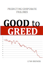 Good to Greed: Predicting Corporate Failures