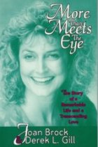 More Than Meets the Eye: The Story of a Remarkable Life and a Transcending Love