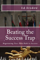 Beating the Success Trap: Negotiating Your Own Path to Success
