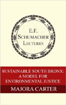 Sustainable South Bronx: A Model For Environmental Justice