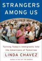 Strangers Among Us: Turning Todays Immigrants into the Americans of Tomorrow