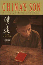 China's Son: Growing Up in the Cultural Revolution