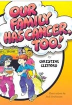 Our Family Has Cancer, Too!
