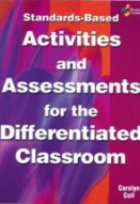 Standards-based Activities And Assessments for the Differentiated Classroom