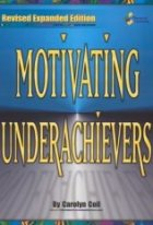 Motivating Underachievers