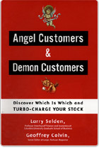 Angel Customers and Demon Customers: Discover Which is Which and Turbo-Charge Your Stock