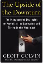 Upside of the Downturn