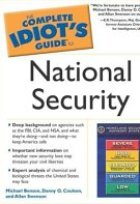 Complete Idiot's Guide to National Security