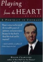 Playing from the Heart, Revised: A Portrait in Courage