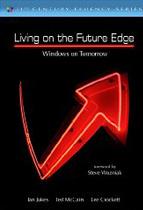 Living on the Future Edge: Windows on Tomorrow