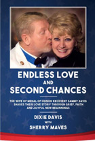 Endless Love and Second Chances: The wife of Medal of Honor recipient Sammy Davis shares their love story through grief, faith, and joyful new beginnings