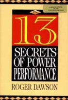 The 13 Secrets of Power Performance