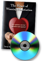 Heart of Winning Negotiation - For Negotiators who Lead and Leaders who Negotiate