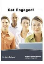Get Engaged: A Practical Guide for Improving Employee Engagement