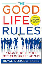 The Good Life Rules