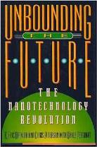 Unbounding the Future: The Nanotechnology Revolution