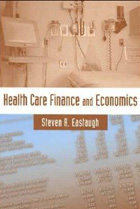 Health Care Finance And Economics