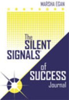 The Silent Signals of Success journal