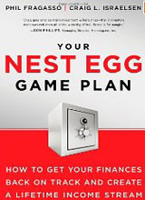 Your Nest Egg Game Plan: How to Get Your Finances Back on Track and Create a Lifetime Income Stream
