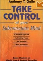 Take Control of Your Subconscious Mind