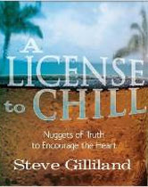 A License to Chill: Nuggets of Truth to Encourage the Heart