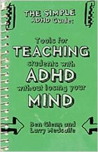 Tools for Teaching Students with ADHD Without Losing Your Min