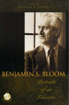 Benjamin S. Bloom: Portraits of an Educator