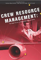 Crew Resource Management: The Flight Plan for Lasting Change in Patient Safety
