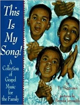 This is My Song: A Collection of Gospel Music for the Family