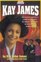 Kay James (Today's Heroes Series)