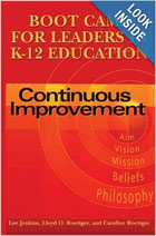 Boot Camp for K-12 Leaders: Continuous Improvement