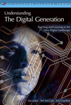 Understanding the Digital Generation Teaching and Learning in the New Digital Landscape