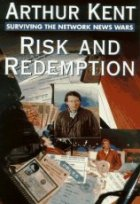 Risk & Redemption: Surviving the Network News Wars