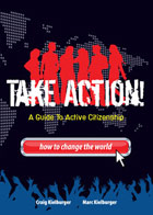 Take Action! A Guide to Active Citizenship