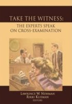 Take the Witness: The Experts Speak on Cross Examination
