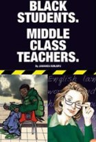 Black Students / Middle Class Teachers