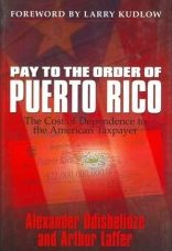 Pay to the Order of Puerto Rico: The Cost of Dependence