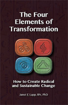 The Four Elements of Transformation:Secrets of Radical, Sustainable Change