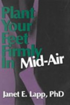 Plant Your Feet Firmly in Mid-Air: Guidance Through Turbulent Change