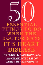 50 Essential Things to Do if the Doctor Says It's Heart Disease