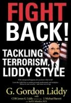 Fight Back: Tackling Terrorism, Liddy Style