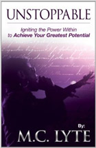 Unstoppable   Igniting the Power Within to Achieve Your Greatest Potential